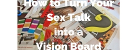 How to Turn Your Sex Talk into a Vision-4
